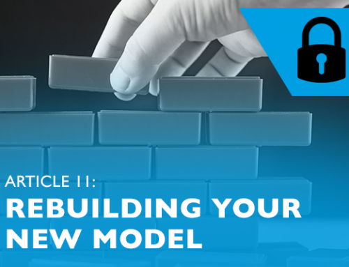 Lockdown advice for entrepreneurs 11: Rebuilding your new model