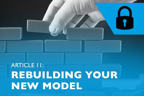 Lockdown advice for entrepreneurs 11 - Rebuilding your new model