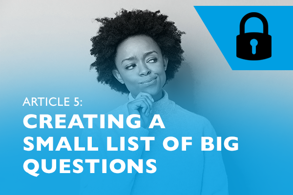 Lockdown advice for entrepreneurs 5 - Creating a small list of big questions