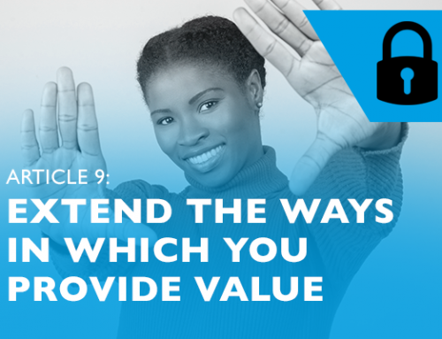 Lockdown advice for entrepreneurs 9: Extend the ways in which you provide value